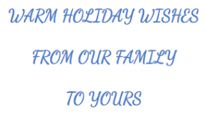 Warm Holiday Wishes From Our Family To Yours